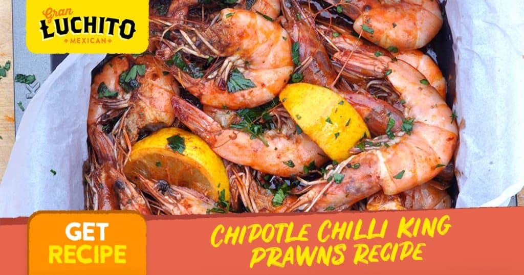 Chipotle Chilli King Prawns Recipe