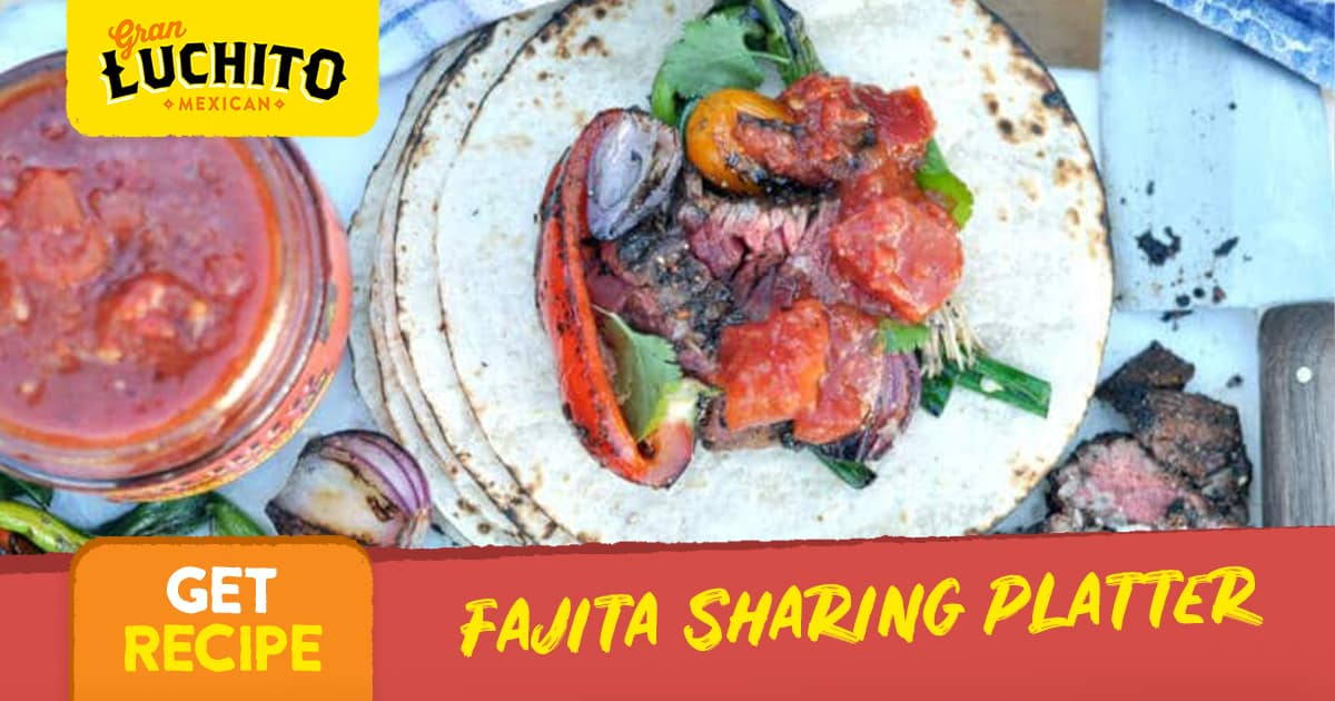 Fajita Sharing Platter - Fajita Recipes