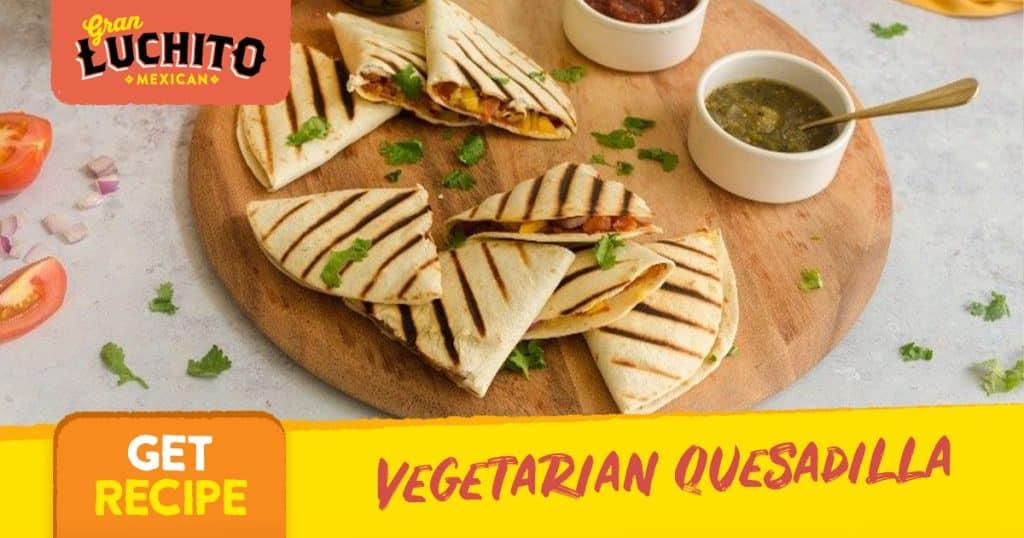 Vegetarian Quesadilla - Quesadilla Recipes