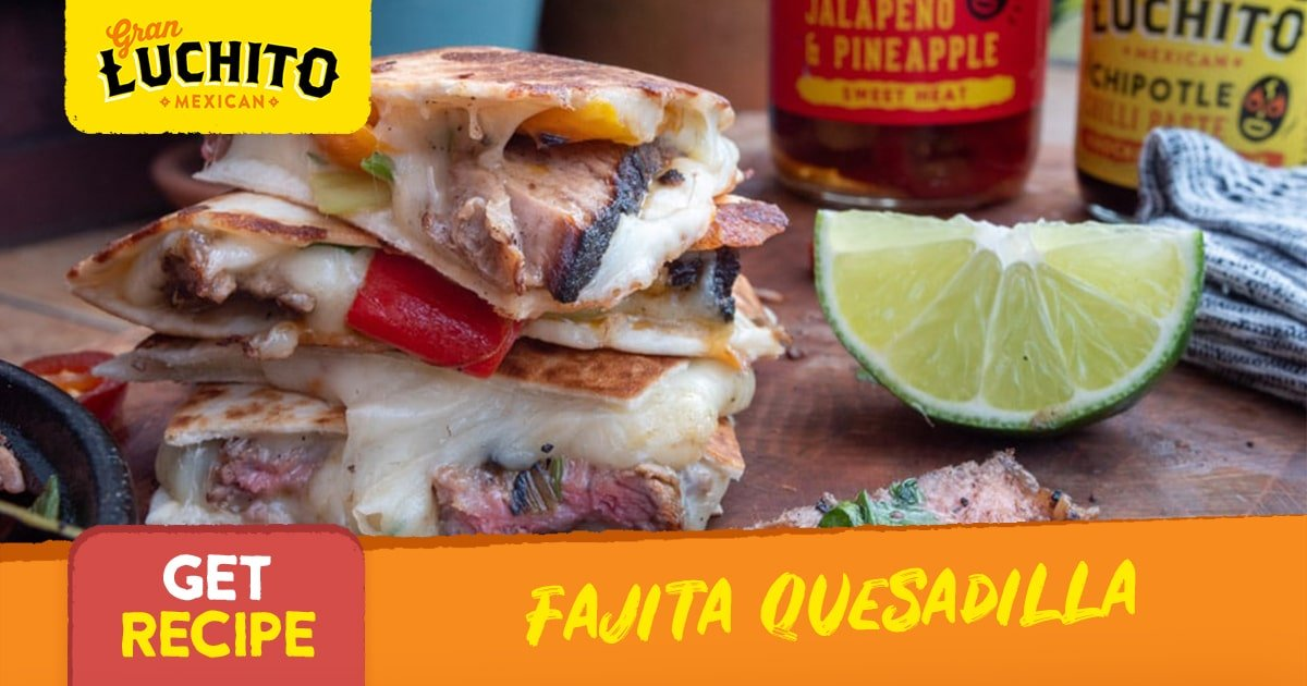 Fajita Quesadilla