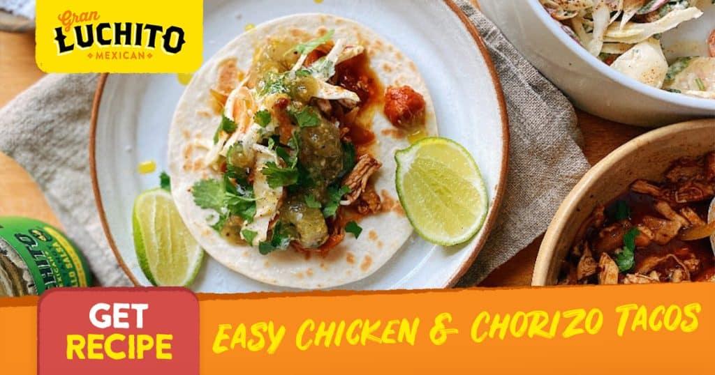 Easy Chicken and Chorizo Tacos